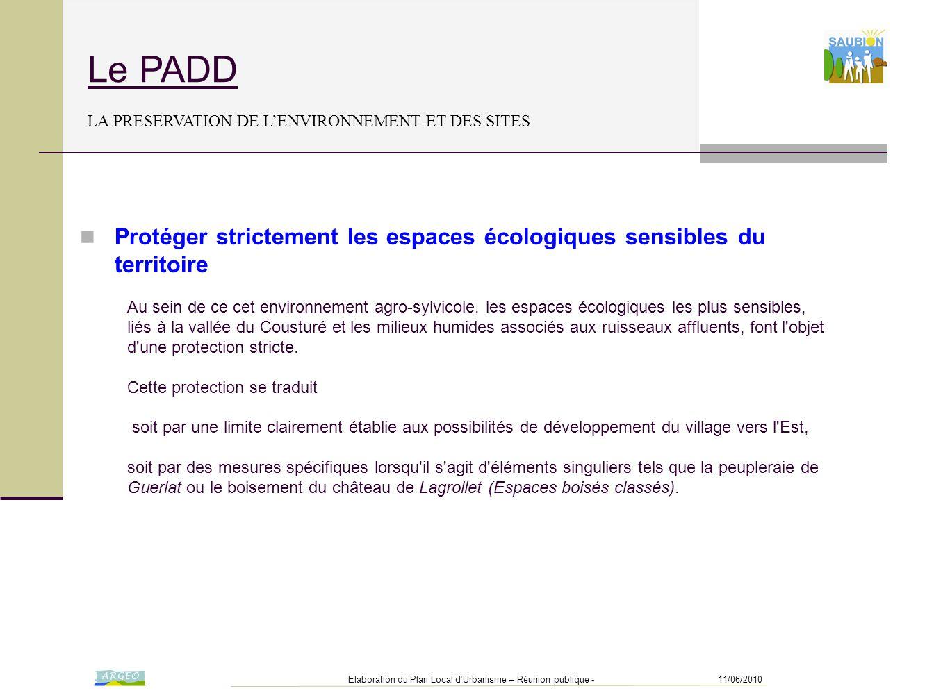 11/06/2010Elaboration du Plan Local d'Urbanisme – Réunion publique - Le PADD LA PRESERVATION DE L'ENVIRONNEMENT ET DES SITES Au sein de ce cet environ