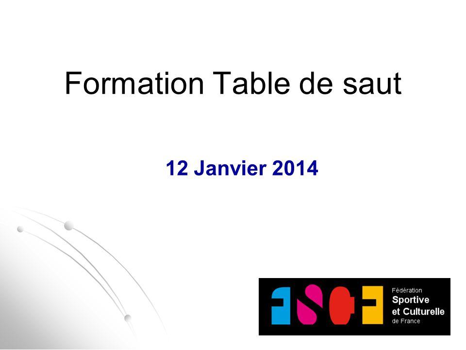 Formation Table de saut 12 Janvier 2014