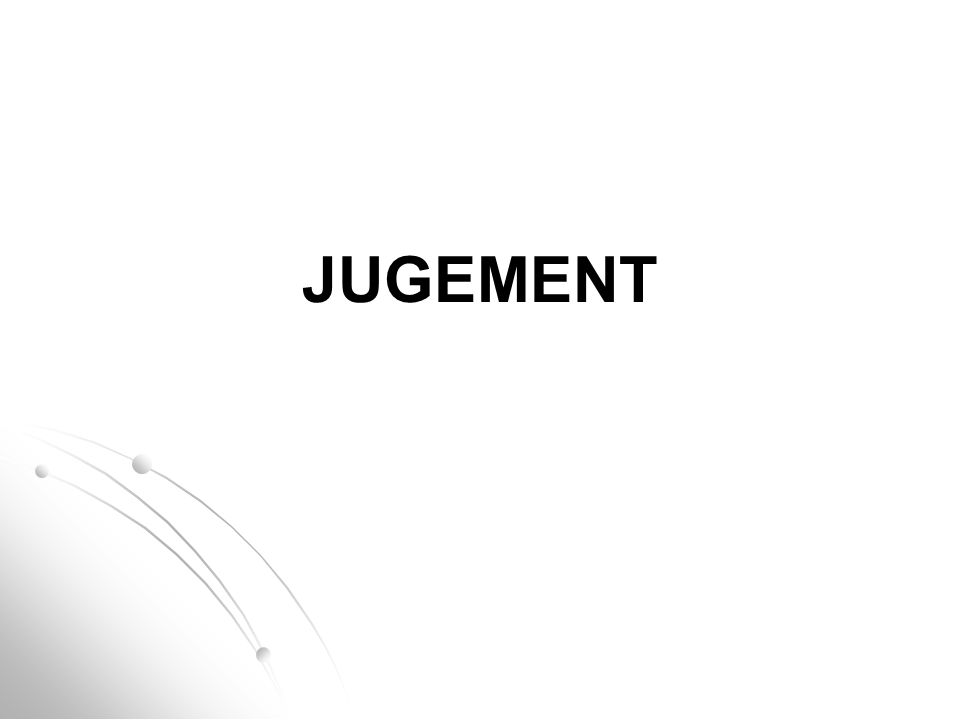 Annonce des degrés Cf Art.14.13 Le juge ne laisse pas sauter la gym avant de connaître son degré.