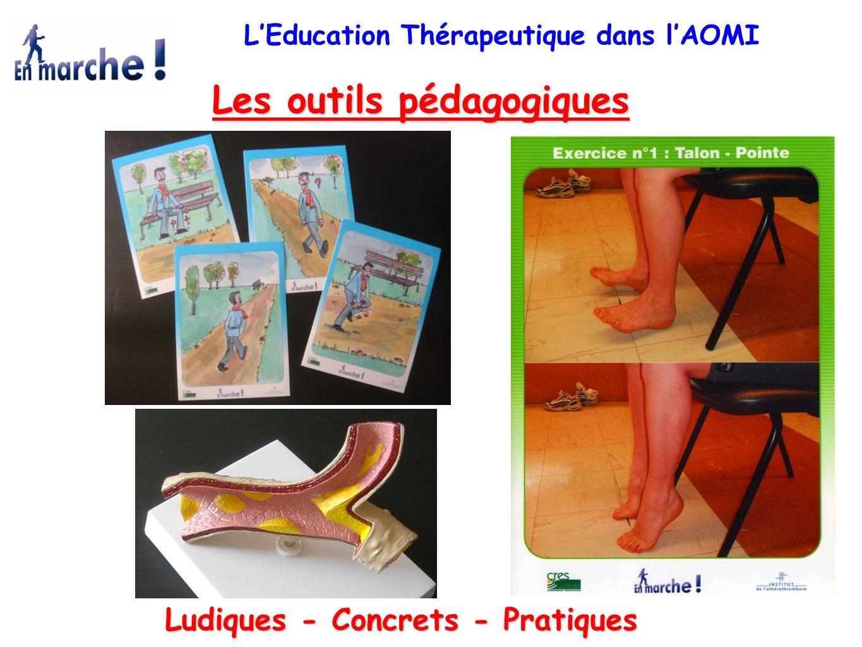 Les outils pédagogiques Ludiques - Concrets - Pratiques L'Education Thérapeutique dans l'AOMI