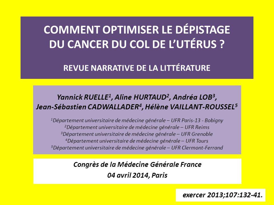COMMENT OPTIMISER LE DÉPISTAGE DU CANCER DU COL DE L'UTÉRUS .
