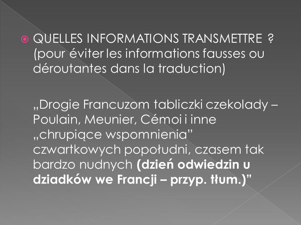  QUELLES INFORMATIONS TRANSMETTRE .