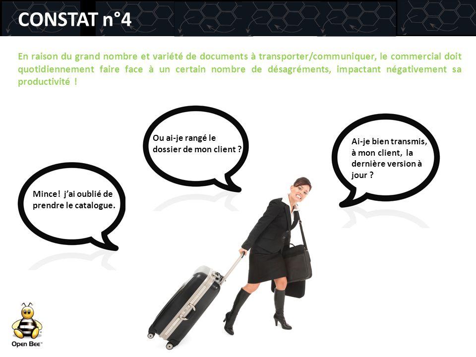 CONSTAT n°4 En raison du grand nombre et variété de documents à transporter/communiquer, le commercial doit quotidiennement faire face à un certain no