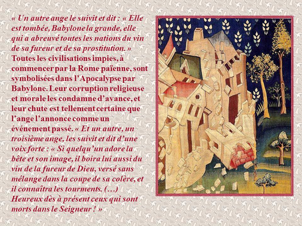 « Et je vis un autre ange qui volait au zénith. Il avait un évangile éternel à proclamer à ceux qui résident sur la terre : à toute nation, tribu, lan
