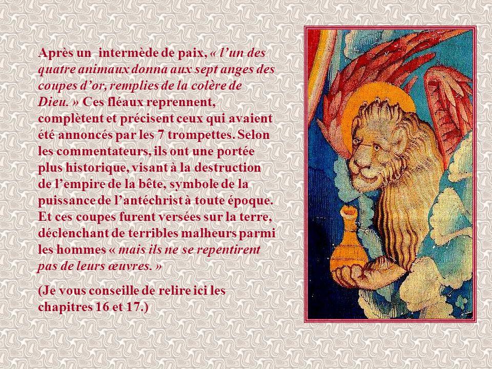 « Grandes et admirables sont tes œuvres, Seigneur Dieu Tout-Puissant. Justes et véritables sont tes voies, Roi des nations. Qui ne craindrait, Seigneu