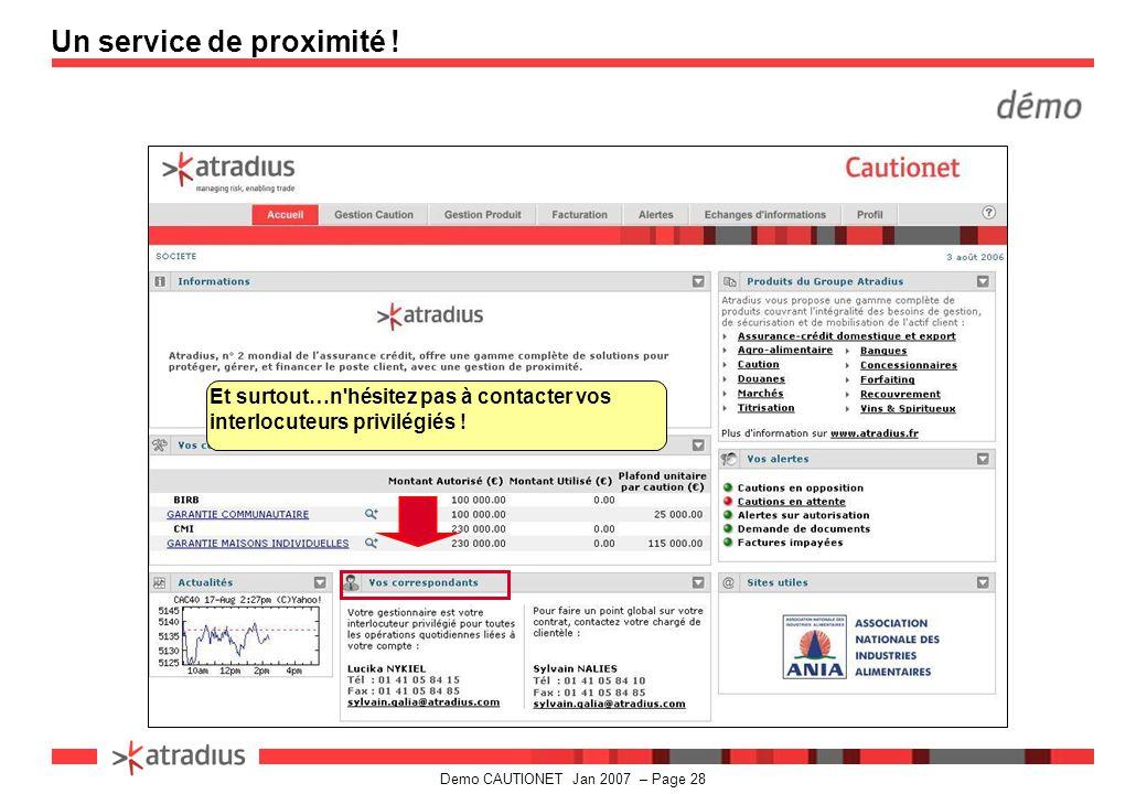 Demo CAUTIONET Jan 2007 – Page 28 Un service de proximité .