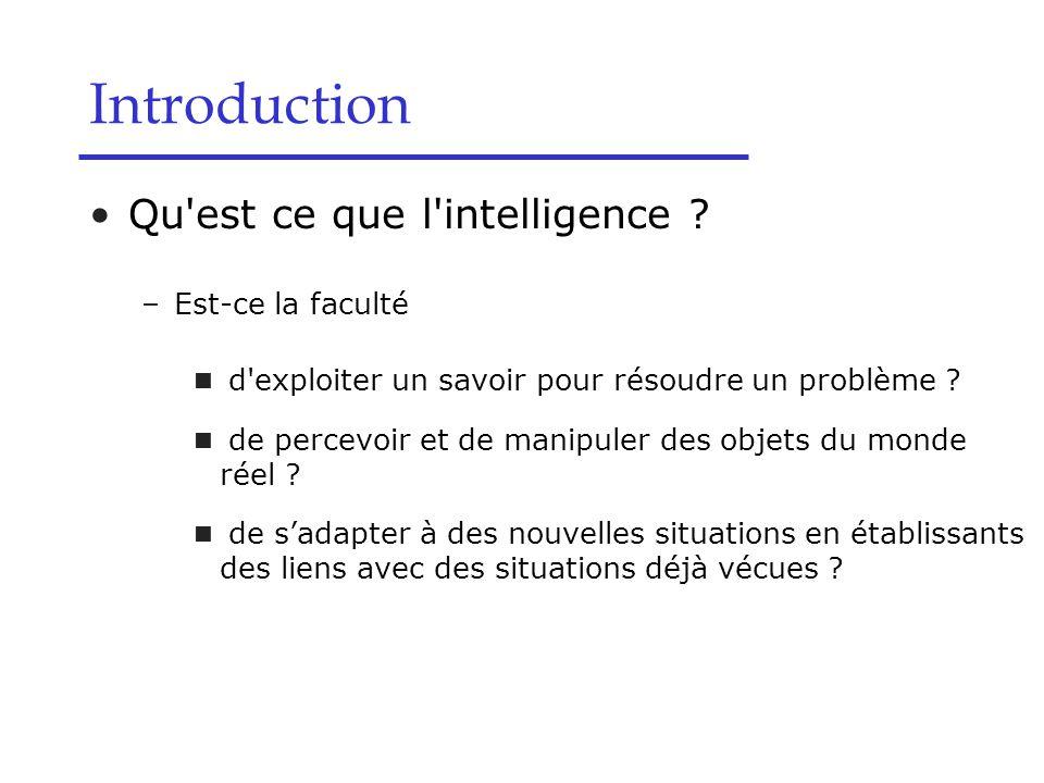 Qu est ce que l intelligence .