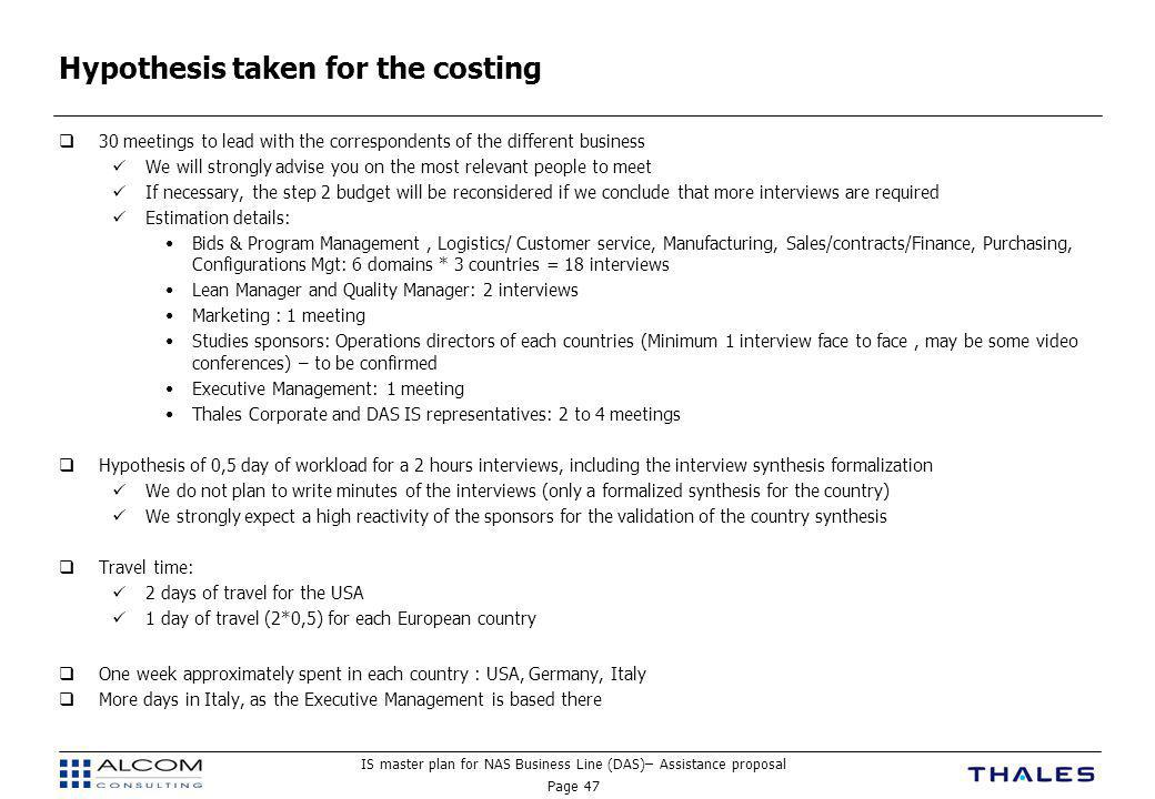 IS master plan for NAS Business Line (DAS)– Assistance proposal Page 47 Hypothesis taken for the costing  30 meetings to lead with the correspondents