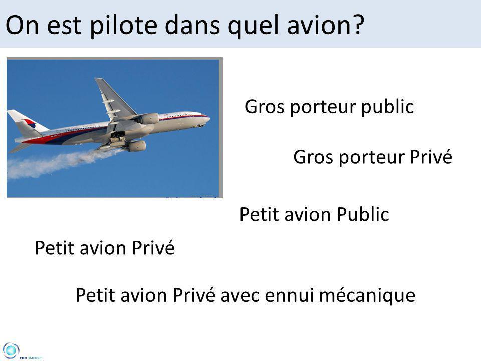 On est pilote dans quel avion.