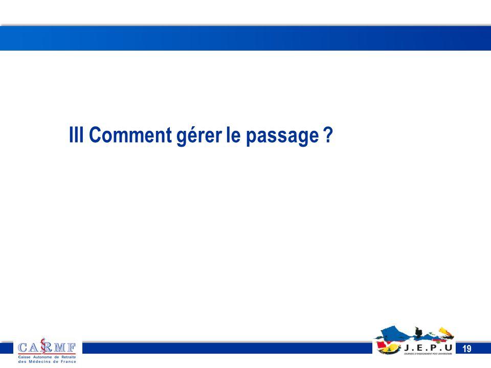 CDT 2013 19 III Comment gérer le passage ?
