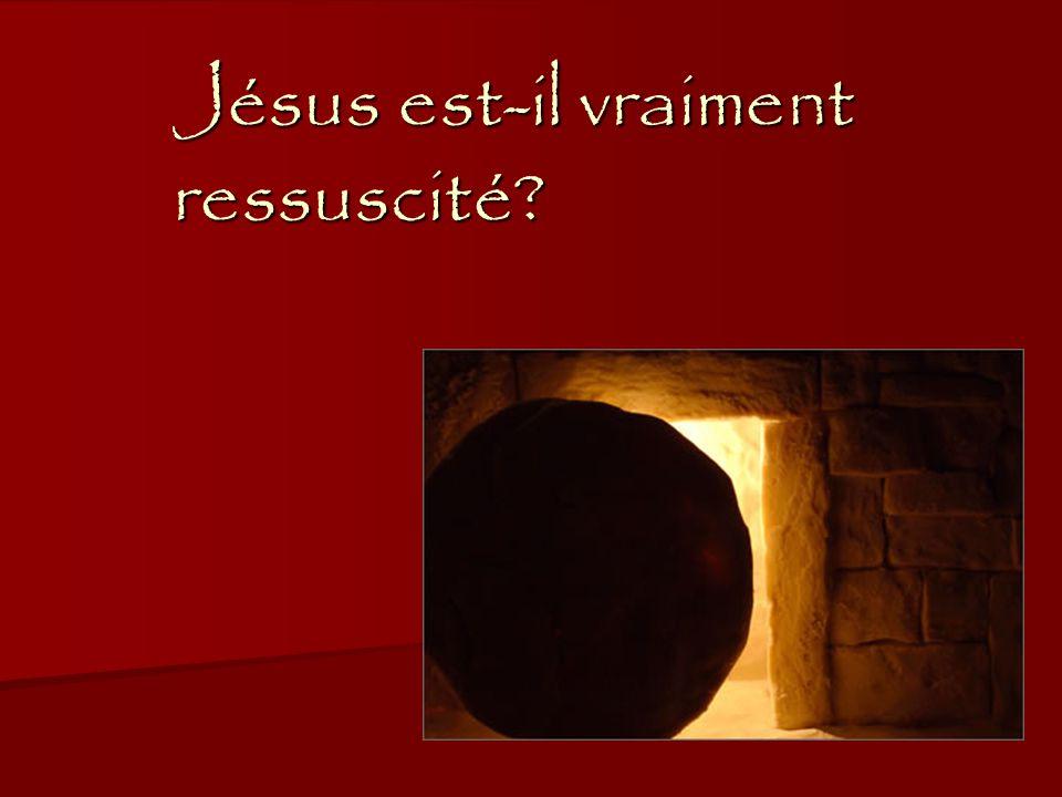 Jésus est-il vraiment ressuscité