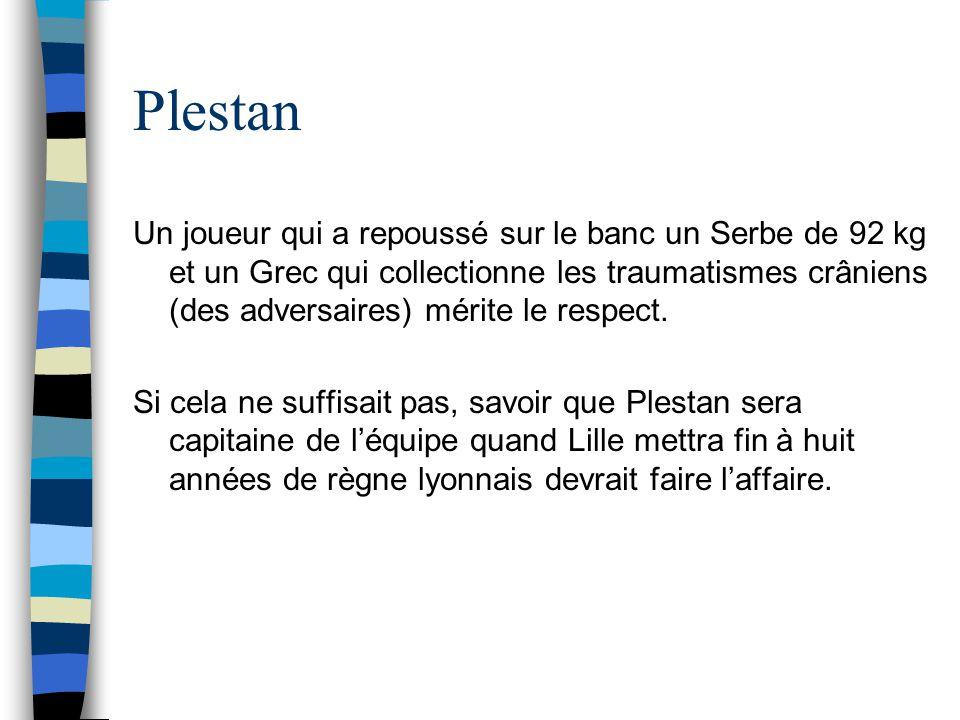 Youla Surnommé Tribune Populaire, rangées N à P pour les mêmes raisons que Keita, Youla aura confirmé à Lille sa trajectoire rectiligne: échec à Besiktas, échec à Metz, échec à Lille.