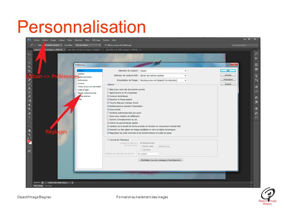 Objectif Image BlagnacFormation au traitement des images Personnalisation