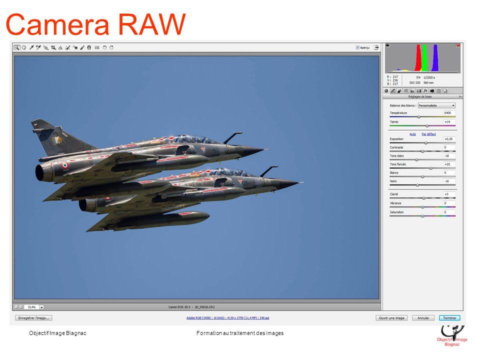 Objectif Image BlagnacFormation au traitement des images Camera RAW