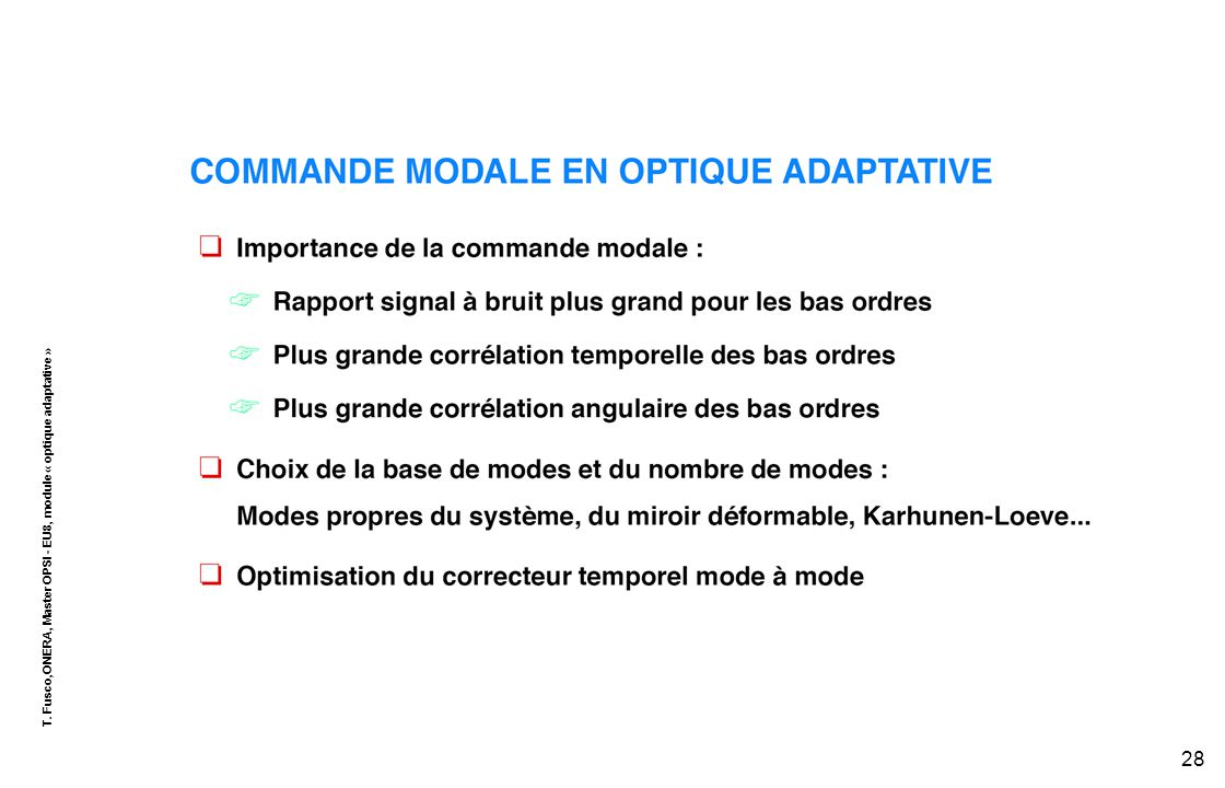 T. Fusco,ONERA, Master OPSI - EU8, module « optique adaptative » 28