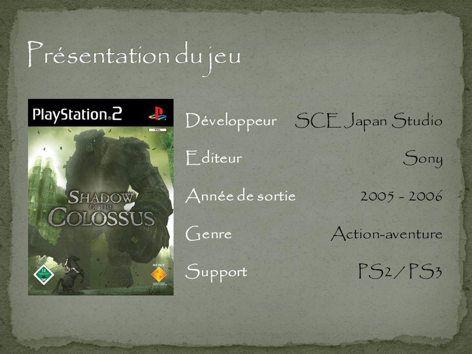 Développeur Editeur Année de sortie Genre Support SCE Japan Studio Sony 2005 - 2006 Action-aventure PS2 / PS3