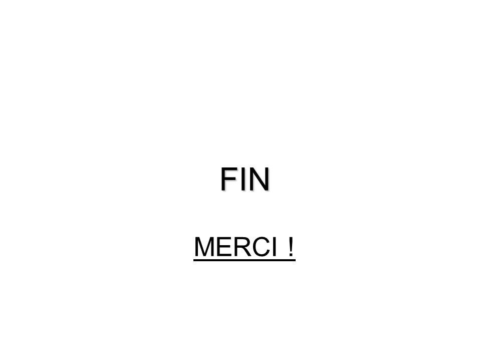 FIN FIN MERCI !