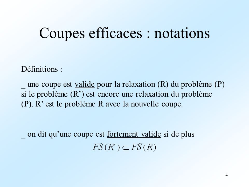 5 Coupes efficaces : notations