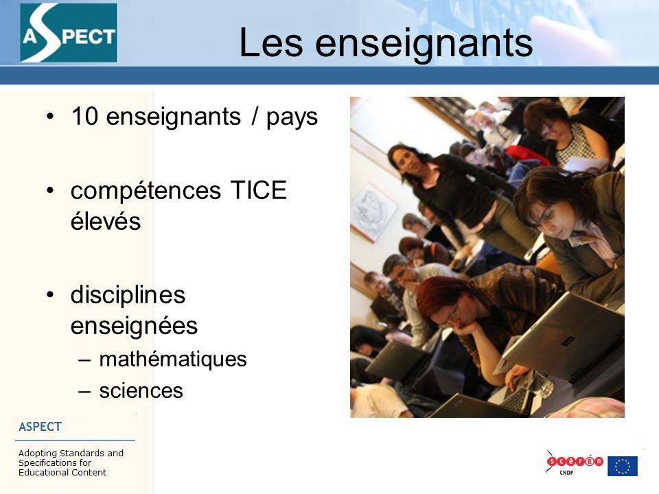 Les enseignants 10 enseignants / pays compétences TICE élevés disciplines enseignées –mathématiques –sciences