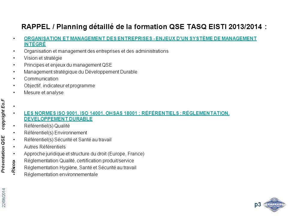 RAPPEL / Planning détaillé de la formation QSE TASQ EISTI 2013/2014 : ORGANISATION ET MANAGEMENT DES ENTREPRISES - ENJEUX D'UN SYSTÈME DE MANAGEMENT I