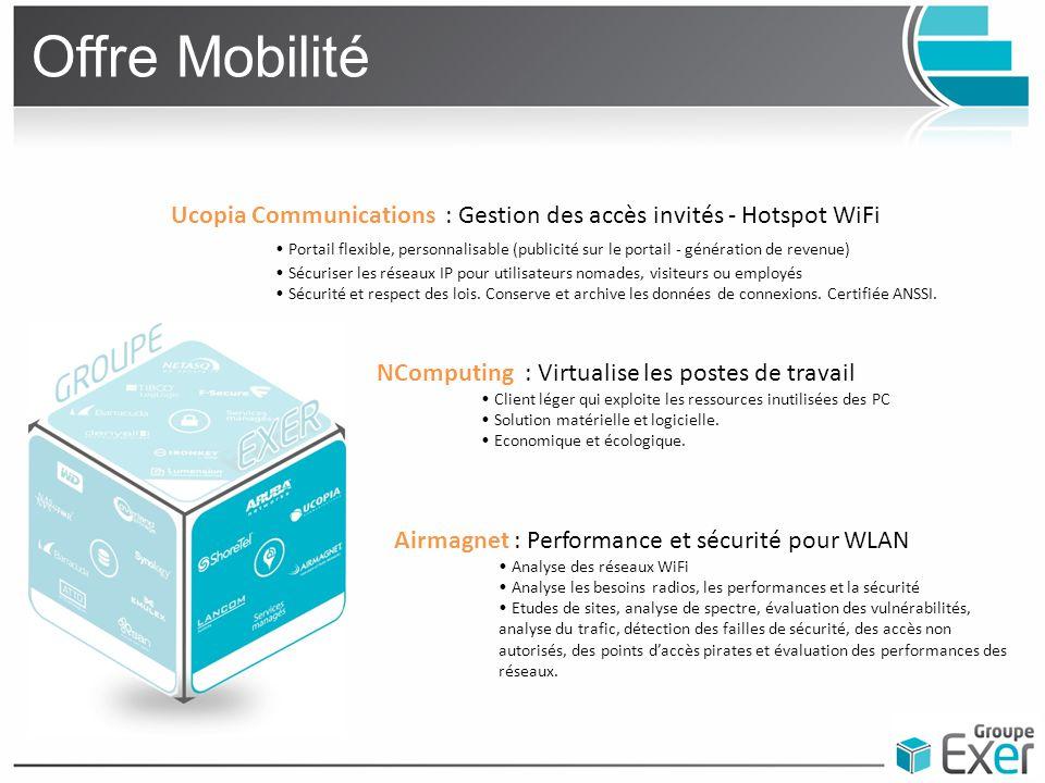Offre Mobilité Ucopia Communications : Gestion des accès invités - Hotspot WiFi Portail flexible, personnalisable (publicité sur le portail - générati
