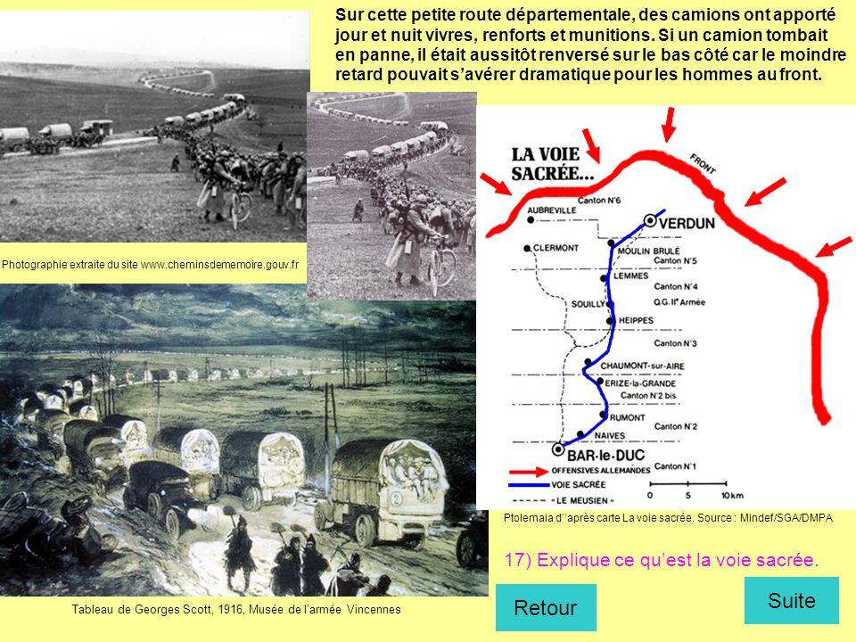 Photographie extraite du site www.cheminsdememoire.gouv.fr Tableau de Georges Scott, 1916, Musée de l'armée Vincennes Ptolemaia d''après carte La voie
