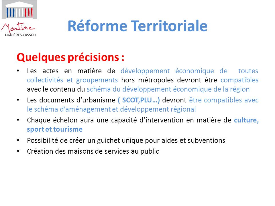 Réforme Territoriale Quelques précisions : Les actes en matière de développement économique de toutes collectivités et groupements hors métropoles dev