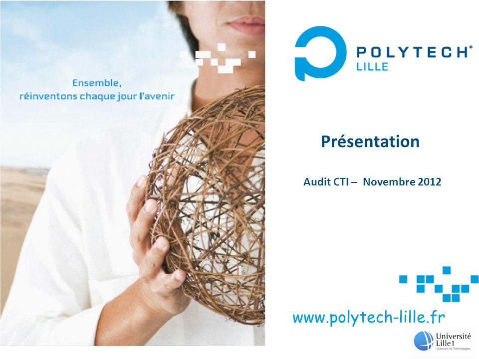 www.polytech-lille.fr Présentation Audit CTI – Novembre 2012 1
