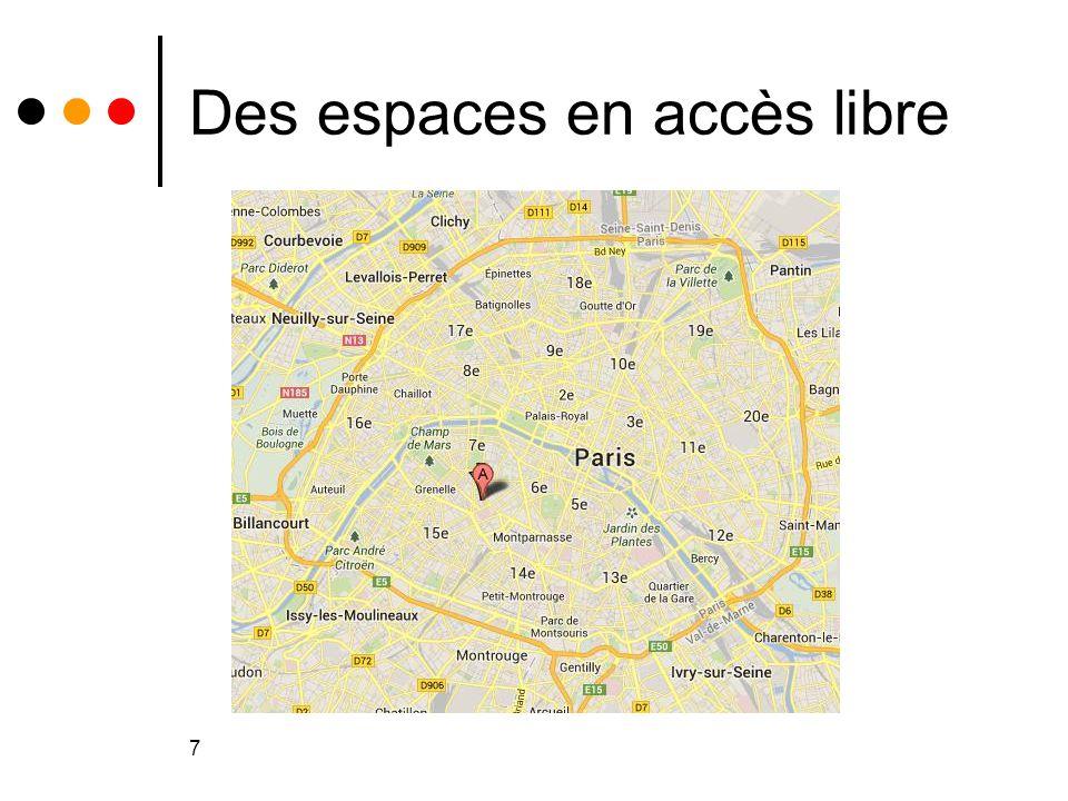 7 Des espaces en accès libre