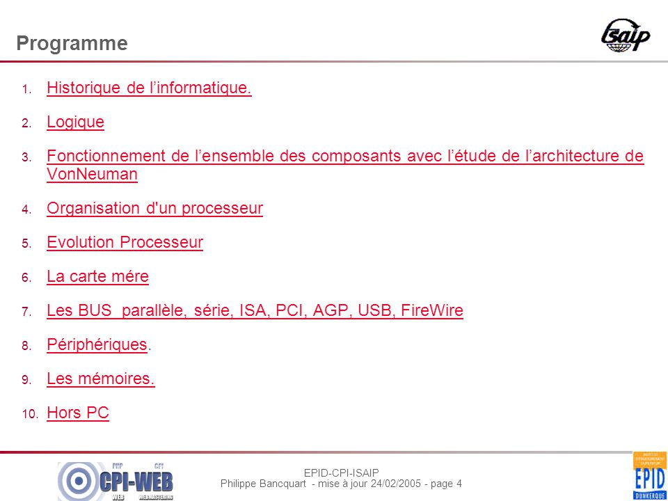 EPID-CPI-ISAIP Philippe Bancquart - mise à jour 24/02/2005 - page 4 Programme 1.