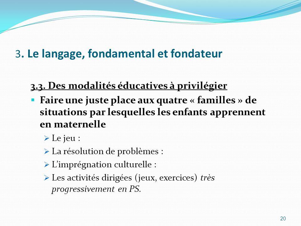 3.Le langage, fondamental et fondateur 3.3.