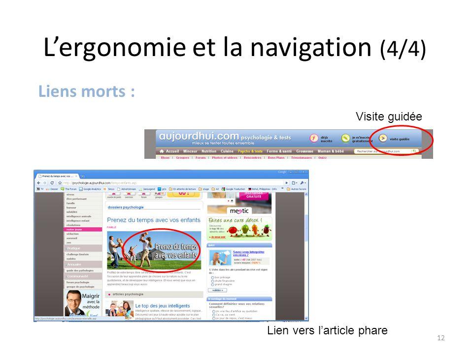 L'ergonomie et la navigation (4/4) Visite guidée Lien vers l'article phare Liens morts : 12