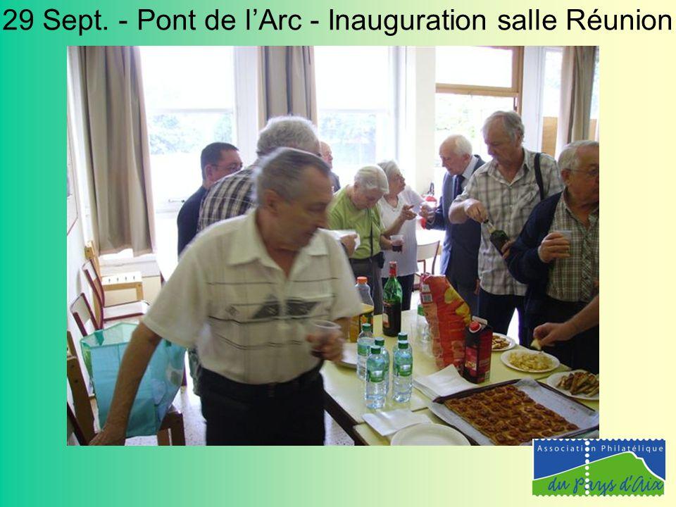 29 Sept. - Pont de l'Arc - Inauguration salle Réunion