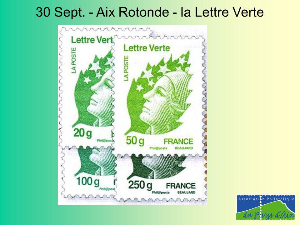 30 Sept. - Aix Rotonde - la Lettre Verte