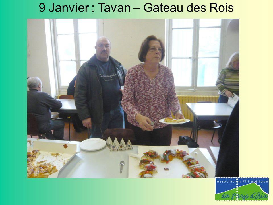 9 Janvier : Tavan – Gateau des Rois