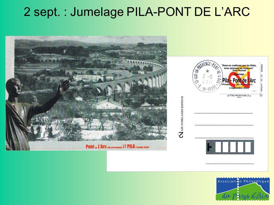 4 Septembre : Pont de l'Arc - Première réunion
