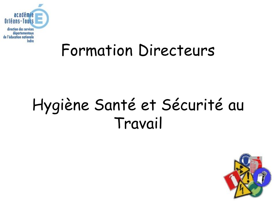 Formation Directeurs Hygiène Santé et Sécurité au Travail