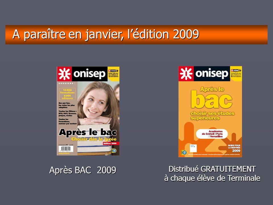 décembrejanvierfévriermarsavrilmaijuinjuilletaoûtseptembre A paraître en janvier, l'édition 2009 Après BAC 2009 Distribué GRATUITEMENT à chaque élève