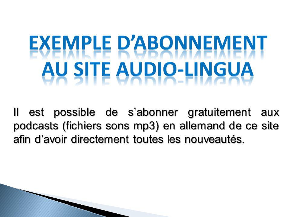 Allez tout d'abord sur le site http://www.audio-lingua.eu/ Puis cliquez sur Allemand.
