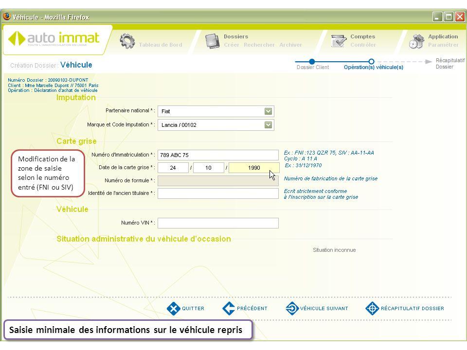 Modification de la zone de saisie selon le numéro entré (FNI ou SIV)