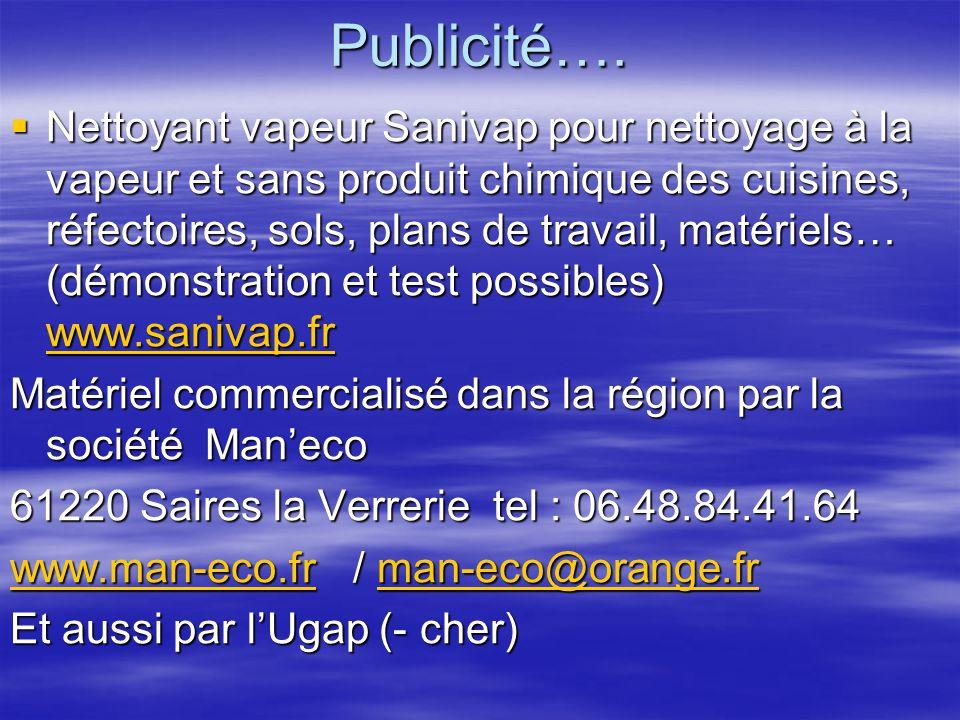 Publicité….  Nettoyant vapeur Sanivap pour nettoyage à la vapeur et sans produit chimique des cuisines, réfectoires, sols, plans de travail, matériel