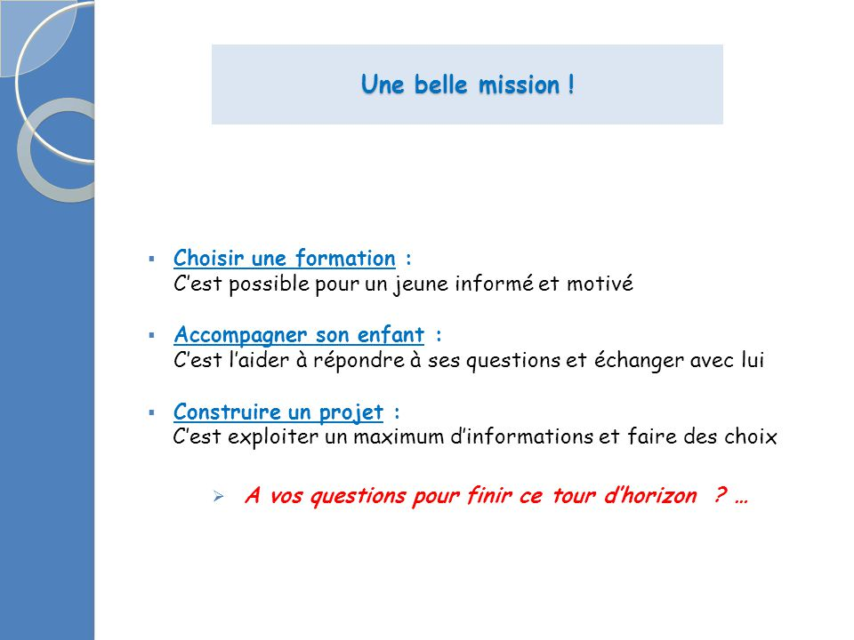 Une belle mission .
