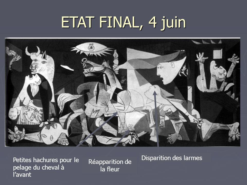 ETAT FINAL, 4 juin Disparition des larmes Réapparition de la fleur Petites hachures pour le pelage du cheval à l'avant