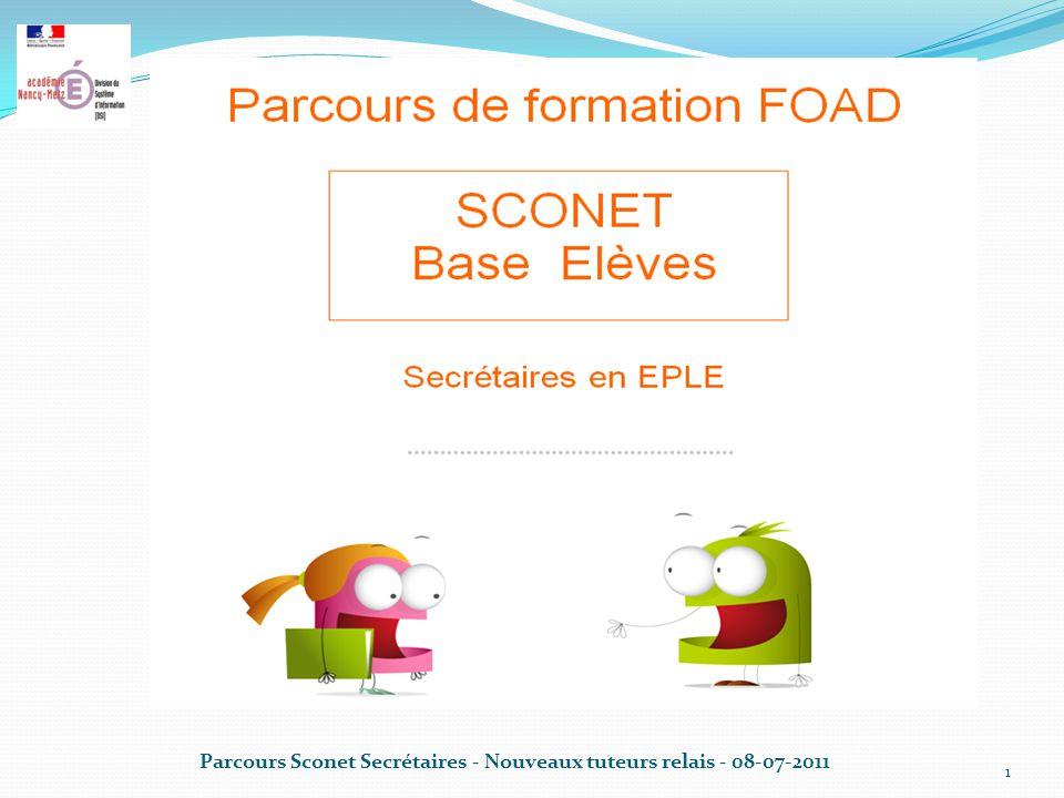 Parcours Sconet Secrétaires - Nouveaux tuteurs relais - 08-07-2011 1