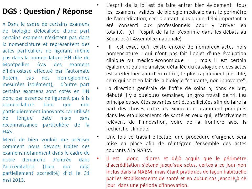 DGS : Question / Réponse « Dans le cadre de certains examens de biologie délocalisée d'une part certains examens n'existent pas dans la nomenclature e