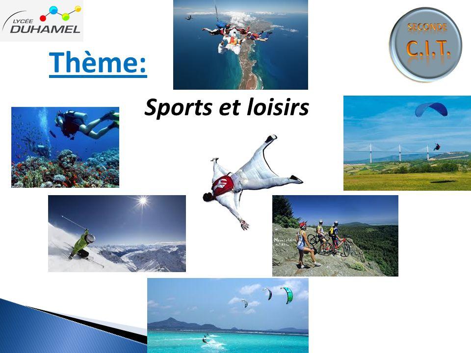 Thème: Sports et loisirs