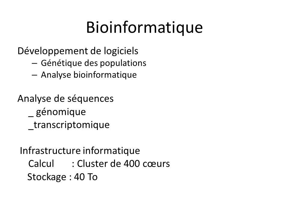 Bioinformatique Développement de logiciels – Génétique des populations – Analyse bioinformatique Analyse de séquences _ génomique _transcriptomique In