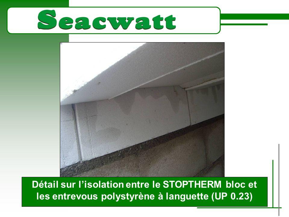 TITRE Détail sur l'isolation entre le STOPTHERM bloc et les entrevous polystyrène à languette (UP 0.23)
