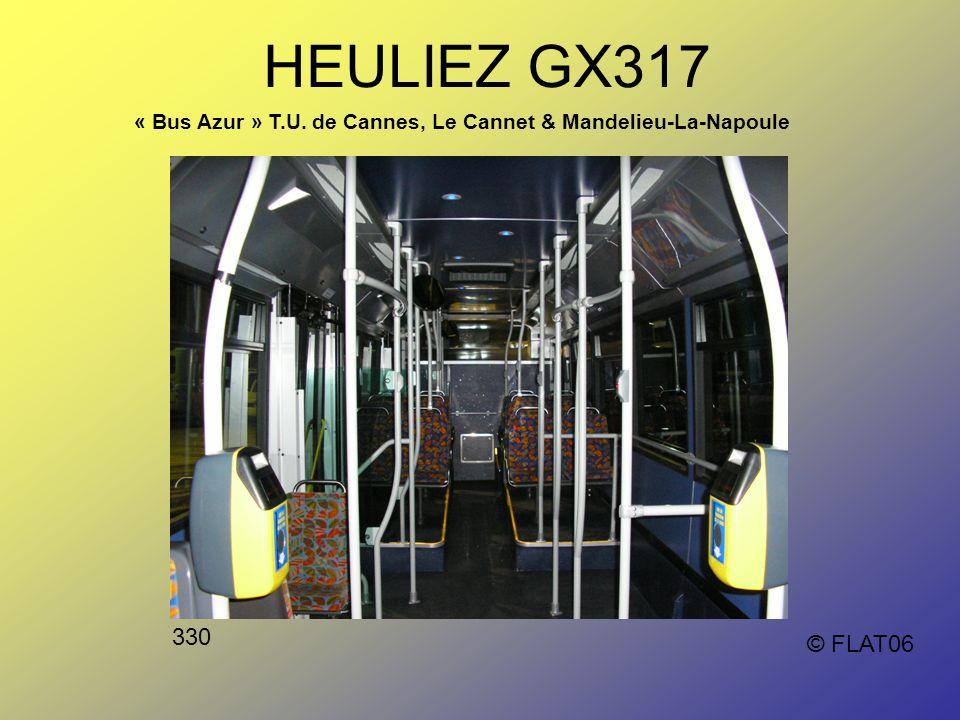 © FLAT06 HEULIEZ GX317 « Bus Azur » T.U. de Cannes, Le Cannet & Mandelieu-La-Napoule 330