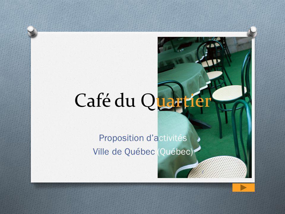 Café du Quartier Proposition d'activités Ville de Québec (Québec) 1